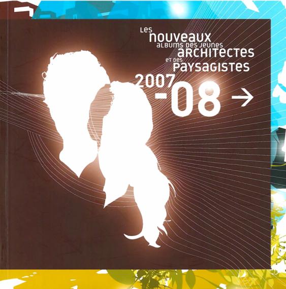 Les Nouveaux Albums des jeunes architectes et des paysagistes 2007 ...